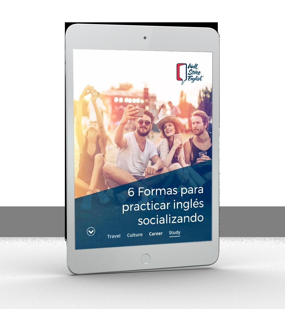 WSE -Ipad 6 Formas para practicar tu inglés socializando
